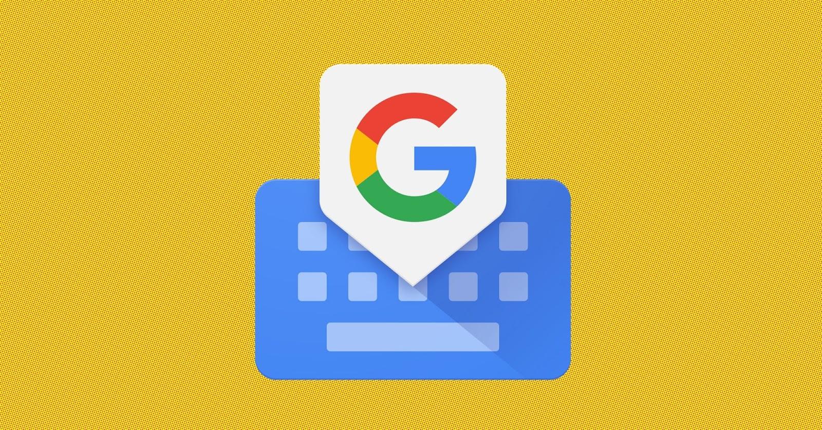 3 نصائح ستحببك في لوحة مفاتيح جوجل Gboard لجوالك | بحرية درويد